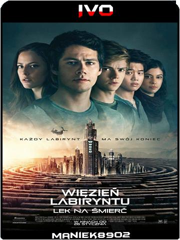 Więzień labiryntu: Lek na śmierć / Maze Runner: The Death Cure (2018) BRRip x264 / Lektor PL IVO